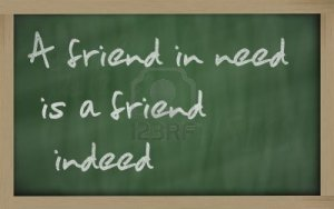 a-friend-in-need-is-a-friend-indeed