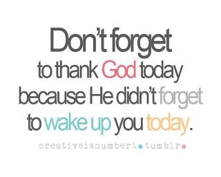 don't forget to thank god