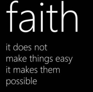 faith make things possible