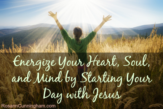 Energize-Your-Heart-Soul-and-Mind-by-Starting-Your-Day-with-Jesus