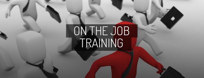 On-The-Job-Training
